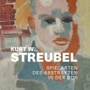 Buchcover, Andrea Karle & Verena Krieger (Hg.), »Kurt W. Streubel. Spielarten des Abstrakten in der DDR.« Deutscher Kunstverlag, Berlin 2021.
