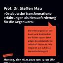Wissenschaft im Kubus, Prof. Dr. Steffen Mau, »Ostdeutsche Transformationserfahrungen als Herausforderungen für die Gegenwart«