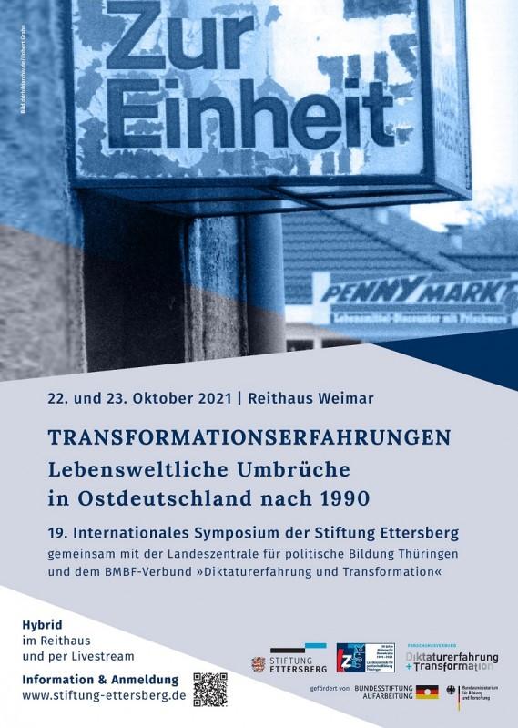 22. und 23. Oktober 2021 | Reithaus Weimar, Transformationserfahrungen. Lebensweltliche Umbrüche in Ostdeutschland nach 1990